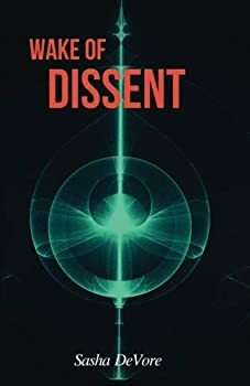 Wake of Dissent