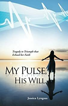 My Pulse, His Will