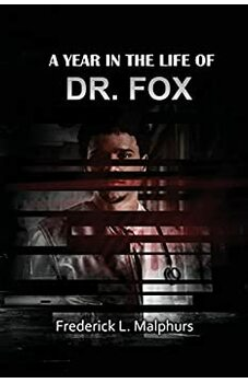A Year in the Life of Dr. Fox