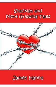 Shackles and More Gripping Tales