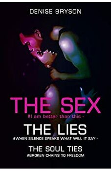 The Sex  The Lies The Soul Ties