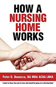 How a Nursing Home Works
