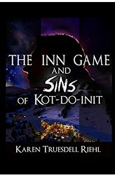 The Inn Game and Sins of Kot-Do-Init