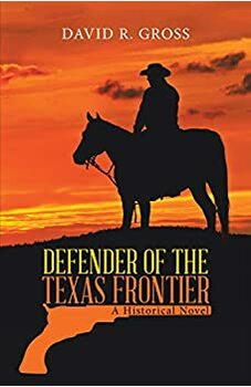 Defender of the Texas Frontier
