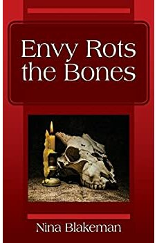 Envy Rots the Bones
