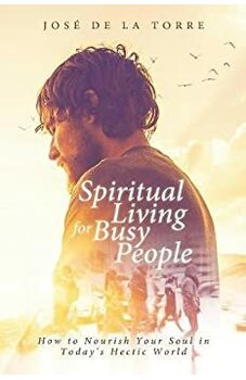 Spiritual Living for Busy People