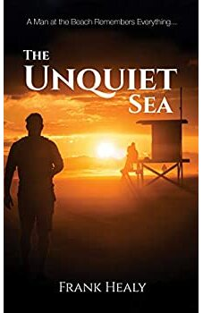 The Unquiet Sea
