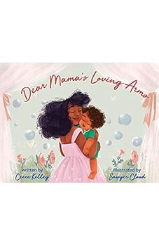 Dear Mama's Loving Arms