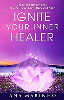 Ignite Your Inner Healer