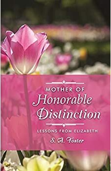 Mother of Honorable Distinction