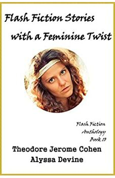 Flash Fiction Stories with a Feminine Twist