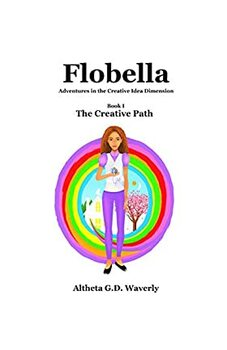 Flobella: Adventures in the Creative Idea Dimension