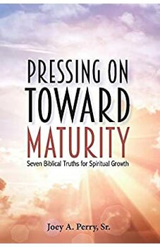 Pressing on Toward Maturity