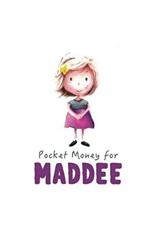 Pocket Money for Maddee