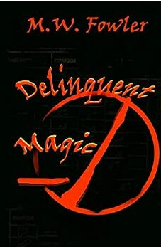 Delinquent Magic