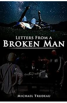 Letters From a Broken Man