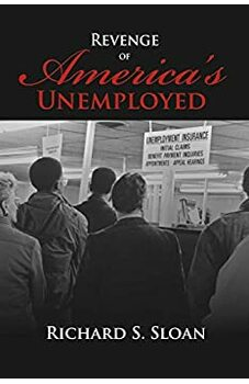 Revenge of America's Unemployed