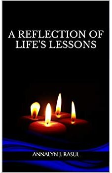 A Reflection of Life's Lessons