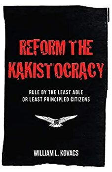 Reform The Kakistocracy