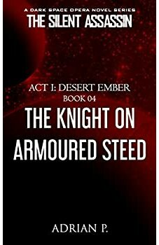The Knight on Armoured Steed
