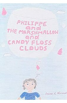 Philippe and The Marshmallow and Candy Floss Clouds