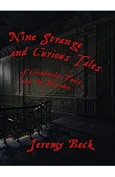 Nine Strange and Curious Tales