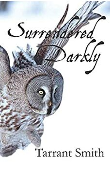 Surrendered Darkly