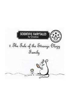 The Tale of the Strange Ology Family