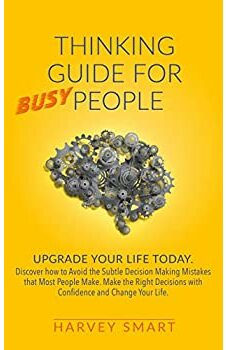 Thinking Guide for Busy People
