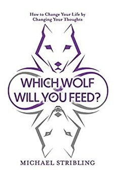 Which Wolf Will You Feed?