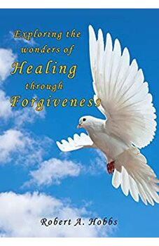 Exploring the Wonders of Healing Through Forgiveness
