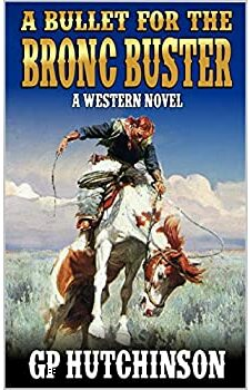 A Bullet for the Bronc Buster