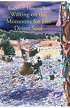 Waiting on the Monsoons for His Desert Soul
