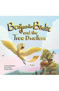 Benjamin Birdie and the Tree Dwellers