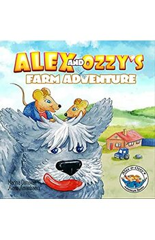 Alex and Ozzy's Farm Adventure