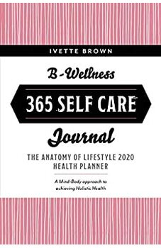 B-Wellness 365 Self Care Journal