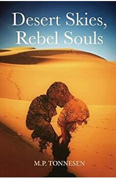 Desert Skies, Rebel Souls
