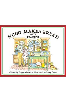Hugo Makes Bread With Grandad