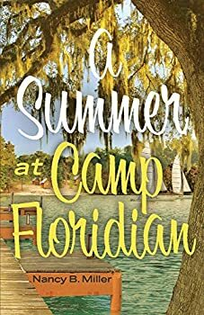 A Summer at Camp Floridian