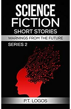 Science Fiction Short Stories, Warnings from the Future