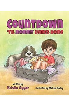 Countdown 'Til Mommy Comes Home