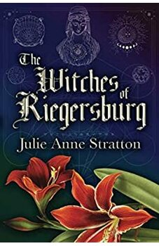 The Witches of Riegersburg