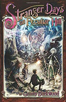 Stranger Days on Peculiar Hill