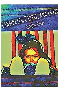 Candidates, Cartel, and Chaos