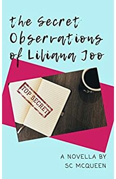 The Secret Observations of Liliana Joo
