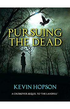 Pursuing the Dead