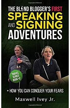 The Blind Blogger's First Speaking and Signing Adventures