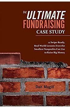 The Ultimate Fundraising Case Study