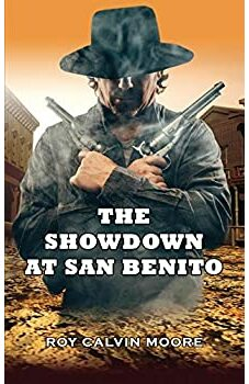 The Showdown at San Benito