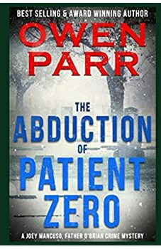 The Abduction of Patient Zero